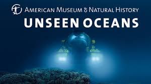 Unseen Oceans AMNH